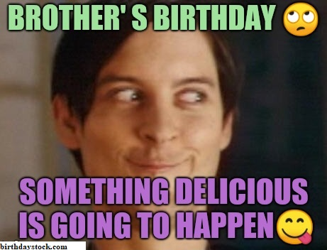 Funny Happy Birthday meme for young brother