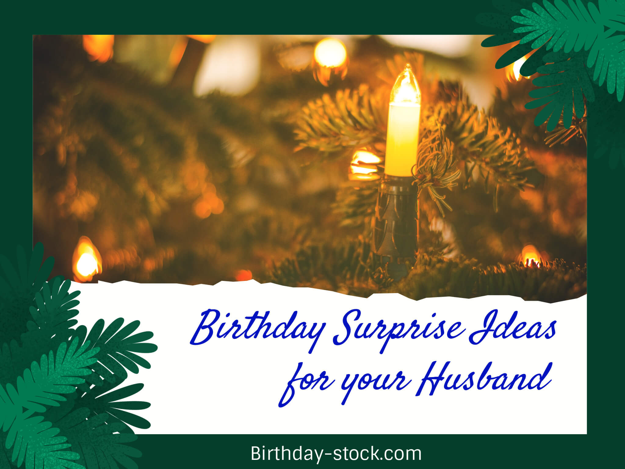 BIrthday Surprise Ideas for Husband
