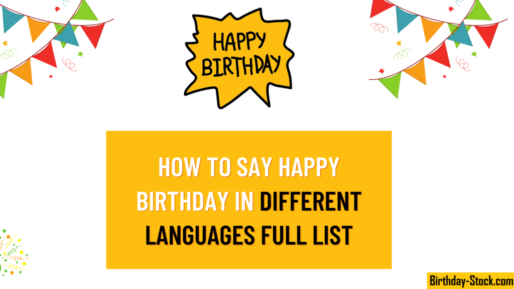 How to Write Say Happy Birthday in Different Languages Full List