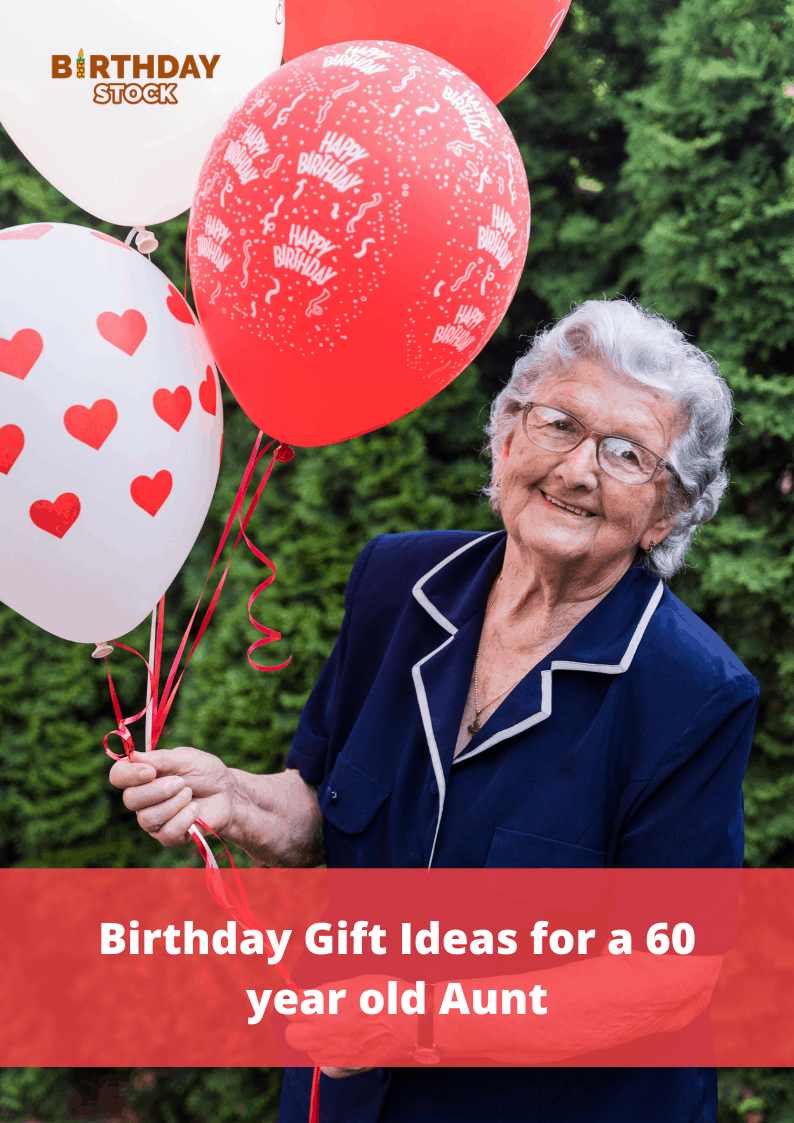 Birthday Gift Ideas for a 60 year old Aunt
